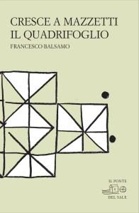 Cresce-a-Mazzetti-il-Quadrifoglio-di-Francesco-Balsamo-su-lestroverso
