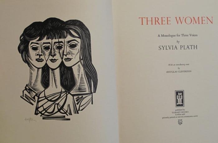 THREE WOMEN. Poema per tre voci, di Sylvia Plath (traduzione di LauraLiberale)