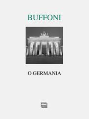 Buffoni, O Germania 180
